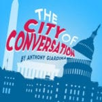 The City of Conversation by Anthony Giardina Presented at the CVRep in Cathedral City