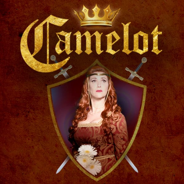 Camelot Presented at The Palm Canyon Theatre in Palm Springs