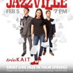 trioKAIT at Jazzville Palm Springs at Wang's in the Desert