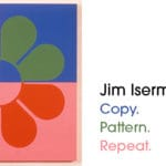 Palm Springs Art Museum presents Jim Isermann. Copy. Pattern. Repeat.