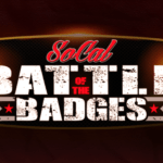 SoCal Battle of The Badges at The Show at Agua Caliente Resort Casino Spa in Rancho Mirgage