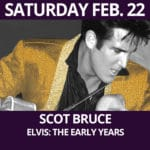 The Purple Room Dinner Show featuring Scot Bruce, Elvis: The Early Years