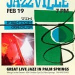 Tim Fenton Group at Jazzville Palm Springs at Wang's in The Desert