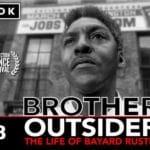 Brother Outsider - The Life of Bayard Rustin presented at The Palm Springs Cultural Center (Camelot Theaters in Palm Springs