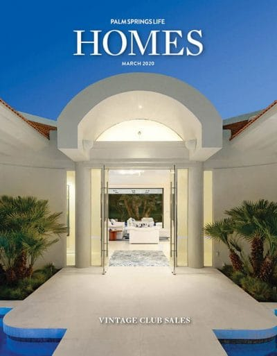 Palm Springs Life HOMES March 2020