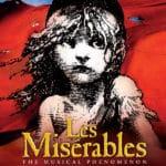 Les Les Misérables Presented at The McCallum Theatre in Palm Desert