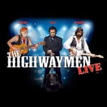 The Highway Men Live at The McCallum Theatre in Palm Desert