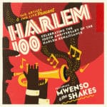 Harlem 100 Featuring MWENSO & The Shakes at The McCallum Theatre in Palm Desert