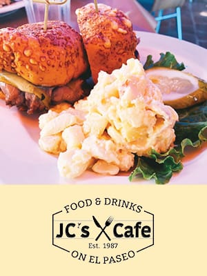 JC's Café on El Paseo