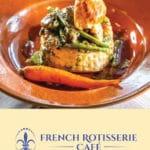 French Rotisserie Café