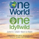 Idyllwild Arts Presents A Virtual 24-Hour Fundraising Event On June 6-7: One World. One Idyllwild