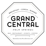 Now Open For In Restaurant Dining is  Grand Central Restaurant in Palm Springs