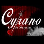 Cyrano De Bergerac by Rostand Rostand Presented at the Palm Canyon Theatre in Palm Springs