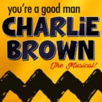 You're a Good Man Charlie Brown - The Musical Presented at the Palm Canyon Theatre in Palm Springs