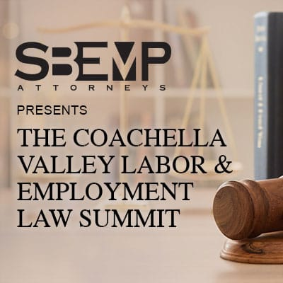 The Coachella Valley Labor & Employment Law Summit