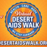 Virtual Event: Hope is Theme of Desert AIDS Walk 2020