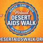 Virtual Event: Hope is Theme of Desert AIDS Walk 2020