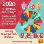 Virtual Holiday: The Center's Wreath Auction 2020