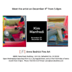 Exhibition: Kim Manfredi at Anne Bedrick Fine Art in Cathedral City