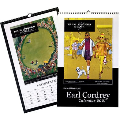 Palm Springs Life Earl Cordrey Covers Calendar