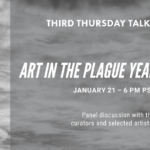 Live Virtual Event: UCR Arts, Third Thursday Talks