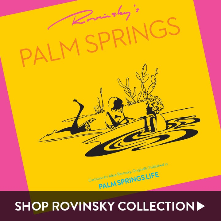 Alice Rovinsky Themed products - Vintage Palm Springs