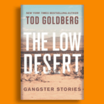Zoom Event: UC Riverside Presents Arts & Letters with Tod Goldberg