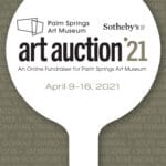 Online Fundraiser: Art Auction '21 at Palm Springs Art Museum