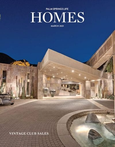 Palm Springs Life HOMES February 2021