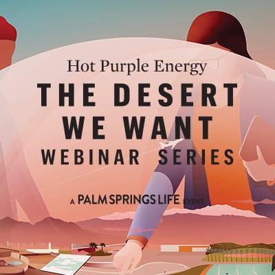 Hot Purple Energy - The Desert We Want