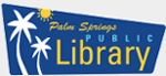 Palm Springs Public Library Now Open To The Public