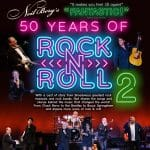 Direct From New York, Neil Berg's 50 Years of Rock & Roll, Part 2 Presented at The McCallum Theatre in Palm Desert