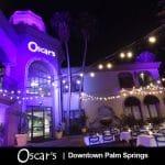 Oscar's  Palm Springs:  Entertainment & Dining