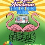 Desert Rose Productions, Inc. Presents: The Great American Trailer Park Musical at Desert Rose Playhouse in Palm Springs