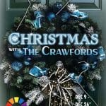 Desert Rose Productions, Inc. Presents Christmas With The Crawfords at Desert Rose Playhouse in Palm Springs
