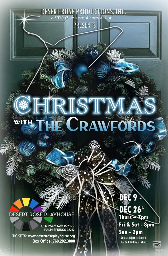 Christmas With The Crawfords 2021 Desert Rose Productions Inc Presents Christmas With The Crawfords At Desert Rose Playhouse In Palm Springs Palm Springs Life