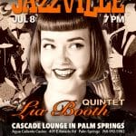 Jazzville Presents The Lia Booth Quintet at The Cascade Lounge, Agua Caliente Casino Palm Springs