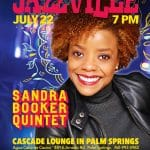 Jazzville Presents The Sandra Booker Quintet at the Cascade Lounge at Agua Caliente Casino Palm Springs