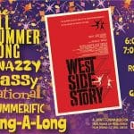 The All Summererific Sing-A-Long: West Side Story at the Camelot Theaters in Palm Springs