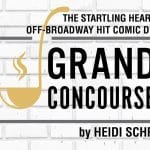 Startling Heartfelt Off-Broadway Comedy: Grand Concourse at Pearl McManus Theater in Palm Springs