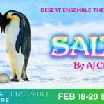 Salty By AJ Clauss Presented at the Desert Ensemble Theatre in Palm Springs