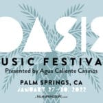 Oasis Music Festival, A Palm Springs Life Event in Palm Springs
