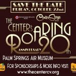 The Center's Roaring 20th Anniversary Celebration at the Palm Springs Air Museum
