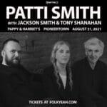(((FolkYEAH))) Presents Patti Smith with Jackson Smith & Tony Shanahan at Pappy & Harriet's