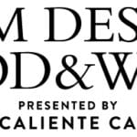 Virtual Experience: Palm Desert Food & Wine