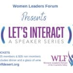 Women Leaders Forum Presents Let's Interact A Monthly Speaker Series