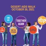 DAP Health Opens Registration for Desert AIDS Walk 2021