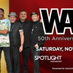 WAR: 50th Anniversary Tour Performance at Spotlight 29 Casino