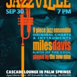 Birth of the Cool: Miles Davis' Classic Album Played Live in the Cascade Lounge at Agua Caliente Casino in Palm Springs