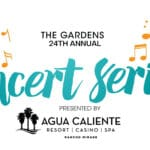 24th Annual Concert Series Presented by Agua Caliente at The Gardens on El Paso